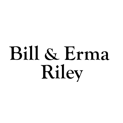 Bill & Erma Riley
