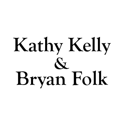 Kathy Kelly & Bryan Folk